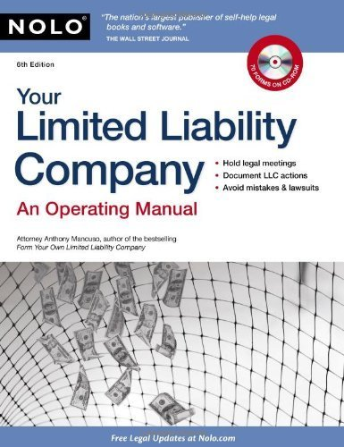 Your Limited Liability Company: An Operating Manual (Your Limited Liability Company (W/CD)) by Mancuso Attorney, Anthony (2010) Paperback