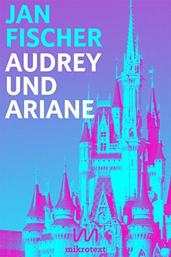 Audrey und Ariane: Disneyland-Vampirnovelle (Kindle Single)