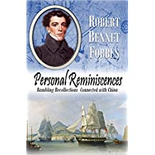 Personal  Reminiscences: Rambling Recollections  Connected with China (1878) (English Edition)