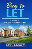 Buy to Let: 7 steps to successful investing (Property Investment)