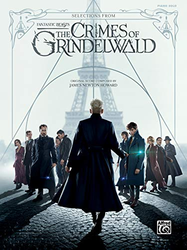 Selections from Fantastic Beasts: The Crimes of Grindelwald