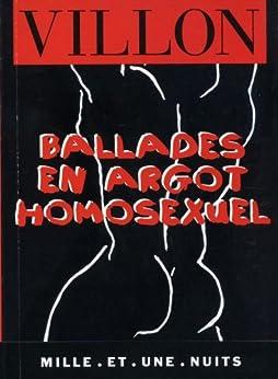 Ballades en argot homosexuel (La Petite Collection)