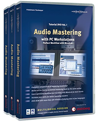 Audio Mastering Tutorial DVD I – III: Audio Mastering with PC Workstations – Perfect Workflow with WaveLab