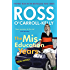 Ross O'Carroll-Kelly, The Miseducation Years (Ross O'Carroll Kelly Book 1)