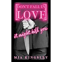 Don't Fall In Love – It Might Kill You (Protective Men Trilogy 1)
