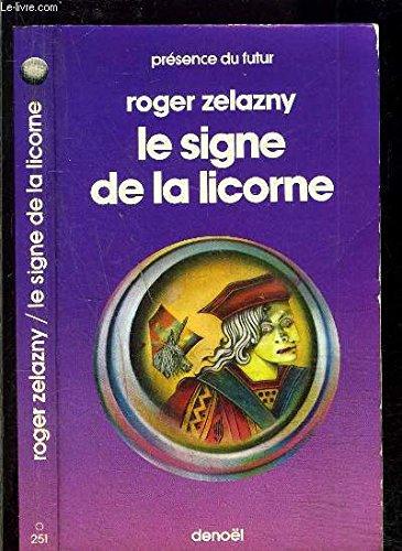 Le Signe de la licorne par Roger ZELAZNY