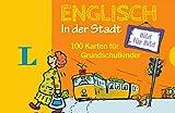 Langenscheidt Englisch Bild für Bild in der Stadt  - für Sprachanfänger: 100 Karten für Grundschulkinder