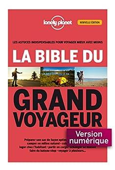 La bible du grand voyageur 2ed (Livres illustrés)