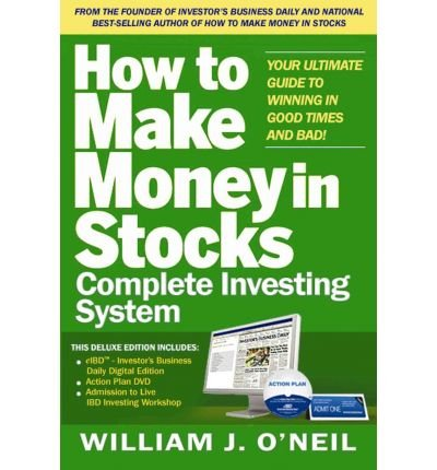 (How to Make Money in Stocks Complete Investing System: Your Ultimate Guide to Winning in Good Times and Bad!) By William J O'Neil (Author) Paperback on (Aug , 2010)
