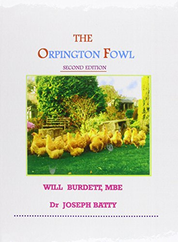Orpington Fowl (International Poultry Library)