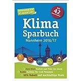 Klimasparbuch Mannheim 2016/2017: Klima schützen & Geld sparen