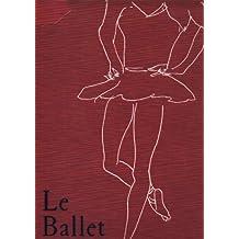 Le Ballet : Du quinzième siècle à nos jours