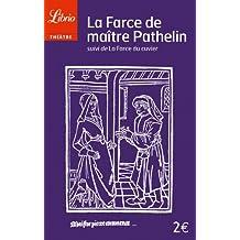 La farce de maitre pathelin (Librio Théâtre)