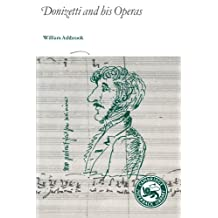 Donizetti and His Operas (Cambridge Paperback Library)