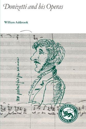 Donizetti and His Operas par  William Ashbrook