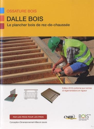 Dalle bois : Le plancher bois de rez de chaussée