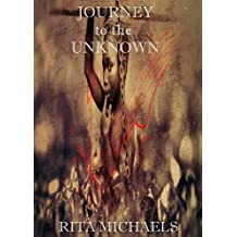 JOURNEY TO THE UNKNOWN (English Edition)