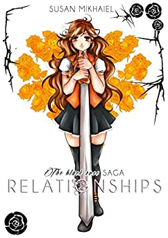 The Black Rose Saga - Relationships di [Mikhaiel, Susan]