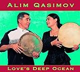 Songtexte von Alim Qasimov - Love's Deep Ocean