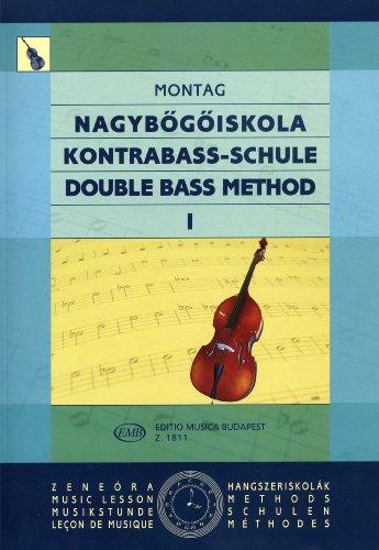 KONTRABASS SCHULE 1 - arrangiert für Kontrabass [Noten / Sheetmusic] Komponist: MONTAG LAJOS