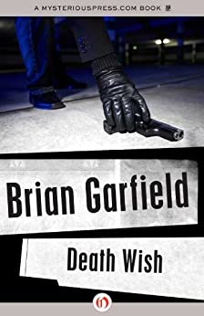 Death Wish by [Garfield, Brian]