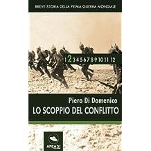 Breve storia della Prima Guerra Mondiale vol.2: Lo scoppio del conflitto
