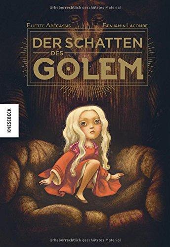 Buchseite und Rezensionen zu 'Der Schatten des Golem' von Benjamin Lacombe