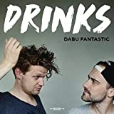 Songtexte von Dabu Fantastic - Drinks
