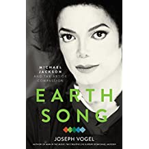 Earth Song: Michael Jackson and the Art of Compassion