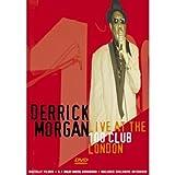 Derrick Morgan - Live At The 100 Club [Edizione: Regno Unito]