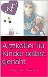 Arztkoffer für Kinder selbst genäht: Fabienne Truffer | Fadenkorb.ch