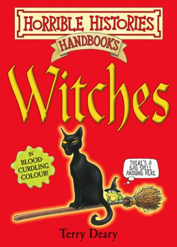 Witches (Horrible Histories Handbooks)