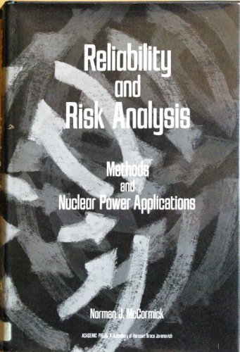 Reliability and Risk Analysis: Methods and Nuclear Power Applications