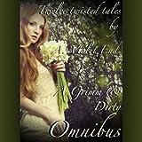A Grimm & Dirty Omnibus: Twelve Erotic Fairy Tales of Dirty, Twisted Sex: Grimm & Dirty Fairy Tales