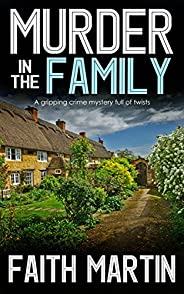 MURDER IN THE FAMILY a gripping crime mystery full of twists (DI Hillary Greene Book 5) (English Edition)