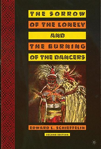 The Sorrow of the Lonely and the Burning of the Dancers: Second Edition
