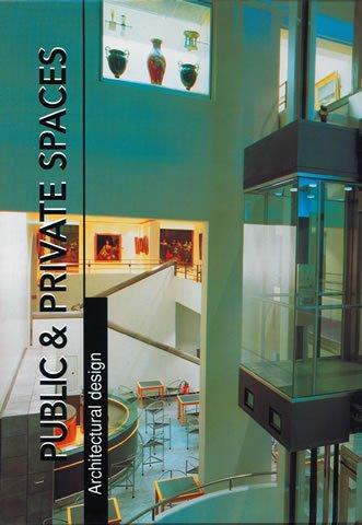 Public & private spaces (Architectural Design)