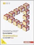 Grammabilità. Grammatica multimediale. Per le Scuole superiori. Con CD-ROM. Con espansione online