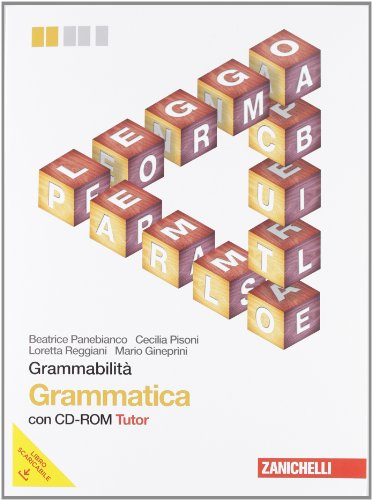 Grammabilit. Grammatica multimediale. Per le Scuole superiori. Con CD-ROM. Con espansione online
