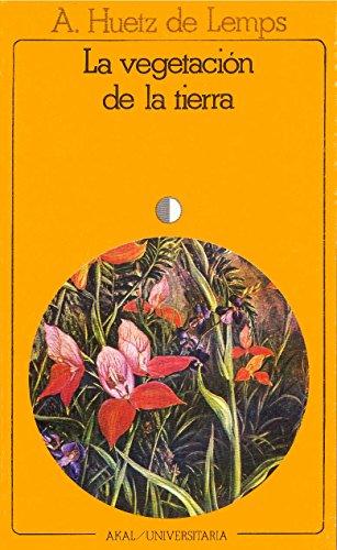 La vegetación de la tierra (Universitaria) por Alain Huetz de Lemps
