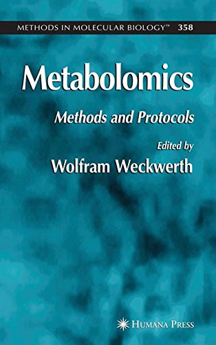 Metabolomics: Methods and Protocols: 358 (Methods in Molecular Biology)