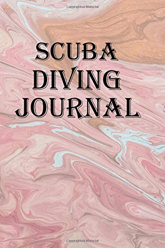 Scuba Diving Journal: Keep track of your scuba diving adventures por Lawrence Westfall