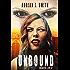Unbound (Quarter Life Book 1)