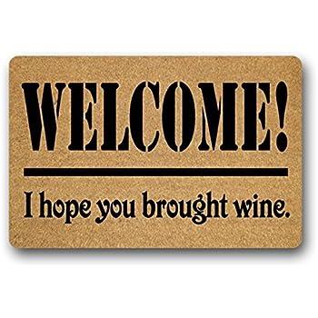 Paillasson dint/érieur ou ext/érieur Tapis de porte humoristique avec inscrit/: /« If You Got The Wine Go Home /» Densy 59,9 x 39,9 cm