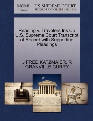 reading-v-travelers-ins-co-us-supreme-court-transcript-of-record-with-supporting-pleadings-by-j-fred