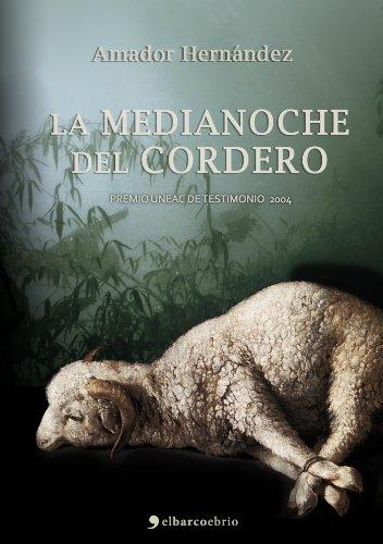 La medianoche del cordero por Amador Hernández