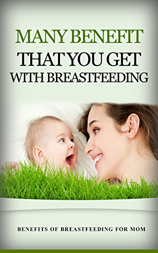 Many Benefit That You Get With Breastfeeding: Benefits of Breastfeeding for Mom (English Edition) - Gesundheit Decal