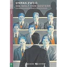 Die Welt von gestern: Erinnerungen eines Europäers. Buch und Audio-CD (Erwachsene ELI Lektüren)