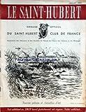 SAINT HUBERT (LE) [No 7] du 01/07/1951 - SOMMAIRE - LE PREMIER SALON DE LA CHASSE ET DE LA VENERIE SHCF - ASSEMBLEE GENERALE DU SHCF - LES GARDERIES DE CHASSE PAR R DANNIN - GRANDEUR ET DECADENCE PAR D FRAGUGLIONE - LA CHASSE DANS LA NUMISMATIQUE FRANCAISE PAR R VAULTIER - CARTOUCHES DE CHASSE BALISTUS - LE PLOMB POUR LE TIR AUX PIGEONS D'ARGILE PAR G SELLIER - LA CHASSE DEVANT LA LOI - OBSERVATIONS SUR LE DELIT D'ENGINS PROHIBES PAR P SIRE - LA CHASSE ET L'AGRICULTURE - EFFETS DU DDT ET AUTRES