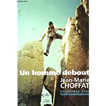 Un homme debout : Entretiens avec Claudie Guimet-Klopfenstein
